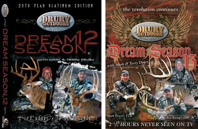 "Hunting Get all the action from the Drury family in seasons 12 and 13. Dream Season 12 is even better. Terry and Mark Drury make it a goal to get as many family and friends together in the outdoors in this action-packed DVD. More than 19 hunts. 150 minutes. Dream Season 13 takes you on many adventures as the Drury Team pursues giant whitetails with family and friends. 15 hunts, including the harvest of a 154"" Missouri buck, a 174"" Iowa buck and a 180"" Ohio goliath. 150 minutes.Available:.Dream Season 12 and 13 Combo 34 hunts, 300 minutes. - $16.88"