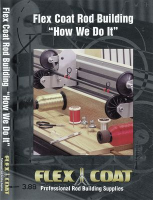 Fishing The Flex Coat How We Do It DVD guides you through the rod-building process. Gives detailed and easy to follow instruction. - $9.99