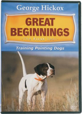 Hunting Veteran dog-trainer George Hickoxs complete first-year training program of yard work and field work incorporating clicker training and positive reinforcement. 52 minutes. Available: Pointer, Retriever. - $29.88