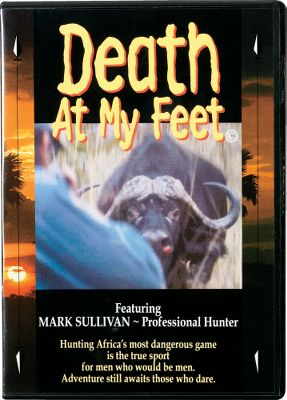 See Mark Sullivan at his best. Witness nine hunts, including charging buffalo, hippos and elephants. DVD, 80 minutes. - $29.88