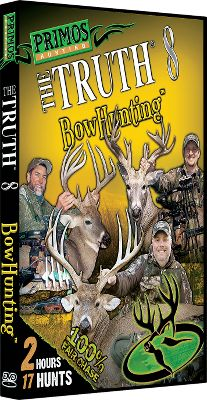 Hunting Available: The Truth 9 Let the excitement continue with 17 adrenaline-pumping whitetail and elk bowhunts. 120 minutes. The Truth 10 Feel the adrenaline rush as Team Primos takes you along for 17 up-close-and-personal bowhunts. 120 minutes. - $7.88