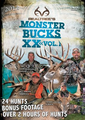 Hunting Team Realtrees 20th anniversary brings you some of the best whitetail hunts from all across North America with Bill Jordan, Lee and Tiffany Lakosky, Michael Waddell, David Blanton and friends. 180 minutes. Available: Monster Bucks XX Volume 1 - Tag along for 28 incredible hunts in seven different states, including a 190 monster buck taken down at 20 yards. Watch some of the best big-buck footage ever produced in this action-packed DVD. Monster Bucks XX Volume 2 - Its all about big, giant whitetails taken down with bow, rifle and muzzleloaders from some of the best buck spots in the U.S. 30 hunts in three heart-stopping hours. - $7.88