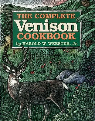 Hunting Written by Harold W. Webster, this is the definitive book on venison cooking. From processing to preservation, this 417-page, softcover covers every aspect of preparing deer meat. It offers 700 magnificent recipes. Also included are 250 recipes for side dishes. Softcover. - $24.95