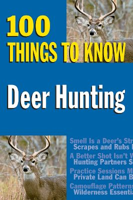 Hunting Packed with facts to help you become a deer expert, this guide to deer hunting provides a foundation upon which all hunters can build their skills. It has solid information on the right equipment, recognizing food sources and hunt timing in a fun-to-read format. 80 pages. Softcover. Subject: Big Game Hunting. Type: Books. Type: Books. - $7.99