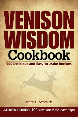 Hunting 200 practical, easy-to-make recipes for healthy and delicious venison meals. Bonus material features 100 tips and little-known facts about venison written by Deer Deer Hunting Editor Daniel E. Schmidt. 128 pages. Softcover. - $14.99