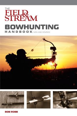 Hunting An all-in-one book that teaches you everything about bowhunting. The Field Stream Handbook includes vital information on choosing the best gear; important safety tips; how to hunt different types of game; how to avoid being detected; and how to shoot accurately. 144 pages. Softcover. - $12.95
