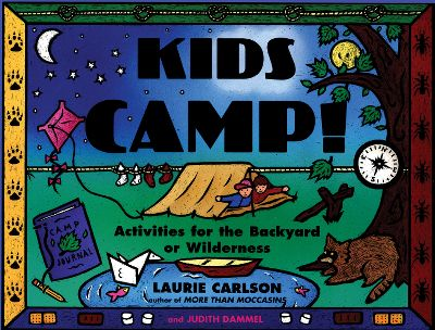 Camp and Hike Full of activities to help young campers learn the basics of camping, build an awareness of the environment, learn about insect and animal behavior and boost self-esteem. Includes over 100 hands-on activities and games. 184 pages. Softcover. - $14.95