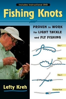 Fishing The complete guide to tying essential knots for light tackle and fly-fishing with detailed illustrations demonstrating every step of the tying process. The included 63-minute DVD reinforces the techniques from the book. Hardcover format book with lay-flat spiral binding inside. Illustrated. 128 pages. - $24.95