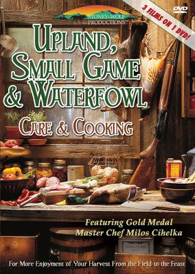 Hunting Youve seen a million videos on how to hunt wild game, but how many recipes do you have to prepare your kill? This must-see DVD covers a variety of ways to cook pheasant, squirrel, duck, goose and many other small-game animals. Master Chef Milos Cihelka shows you how to skin, pluck and prepare many types of small game and fowl. 226 minutes. - $10.39