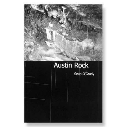 Climbing This guide covers climbing in and around Austin--very few places allow you to get some hard climbing in over your lunch break! Author: Sean O'Grady. Softcover; 204 pages; black-and-white photos; route maps. Rock Hound Printing; copyright 2005. There are hundreds of bolted sport routes and just as many boulder problems scattered throughout the city. This book will guide you effortlessly to the greatest of the great in order to save more of your time for actual climbing. - $0.83