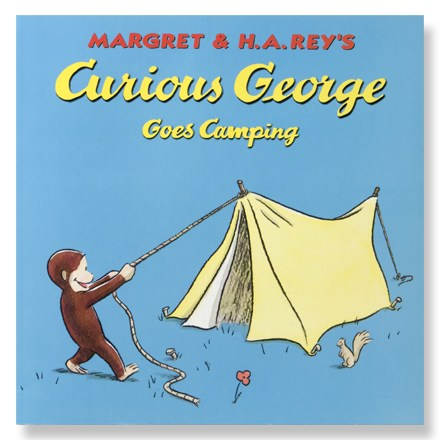 Camp and Hike For more than 60 years Curious George has found a lasting place in the hearts of millions of boys and girls--join him on another adventure. - $4.95