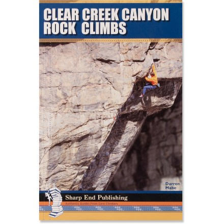 Climbing Gear up to take on the routes around Clear Creek Canyon, Colorado with this detailed and well-illustrated climbing guide. - $28.00