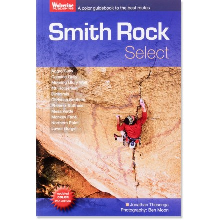 Climbing Smith Rock Select offers nearly 300 of the best rock climbing routes at Smith Rock in Oregon. - $19.95