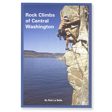 Climbing This guide features more than 120 new crags developed not far from popular Frenchman Coulee. - $14.95