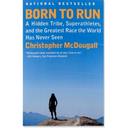 Fitness Born to Run explores the passion for minimalist running with perspectives from native tribal cultures, cutting-edge science and engaging narrative. - $16.00
