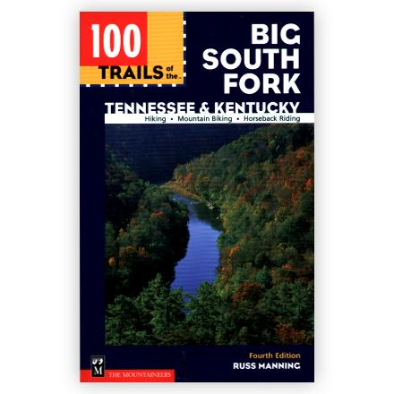 Camp and Hike The completely updated guide covers all the trails of the Big South Fork plus adjacent national forests and areas - $17.95