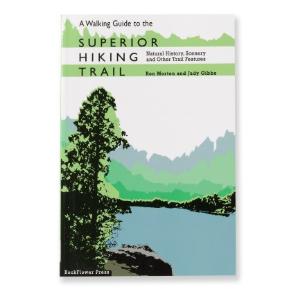 Camp and Hike This walking guide details the natural history, scenic vistas, trail conditions and historical places seen along the Superior Hiking trail. - $17.95