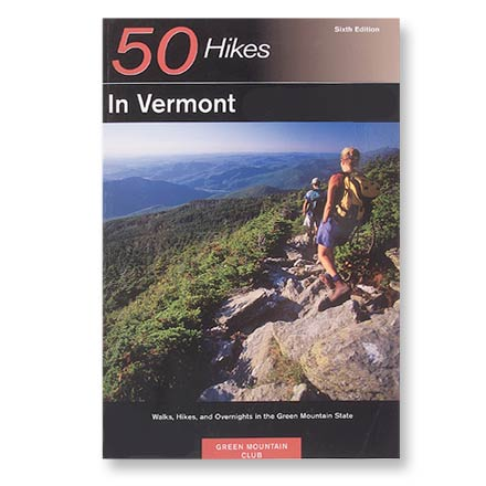 Camp and Hike The Green Mountain State is a classic hiking destination--this edition is completely revised and updated. - $9.93
