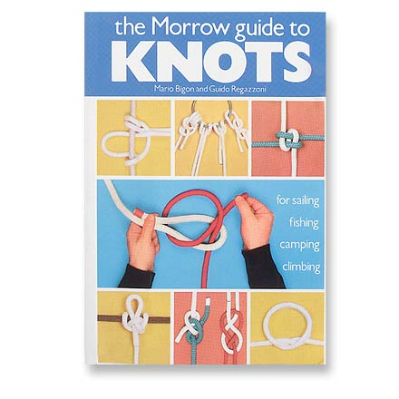 Climbing A compact, practical handbook of the 70 most useful knots to know for camping, climbing, fishing and sailing, illustrated with 647 color photographs. - $16.98