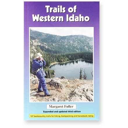 Camp and Hike This guide covers 107 backcountry trails for hiking, backpacking and horseback riding in western Idaho. - $17.95