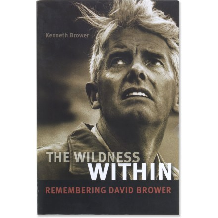 The Wildness Within: Remembering David Brower includes interviews from 19 leaders, disciples and friends describing the life and legacy of environmental-movement luminary, David Brower. - $9.93