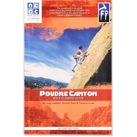 Climbing Poudre Canyon Rock Climbing Guide offers comprehensive route descriptions for the Poudre Canyon near Fort Collins, Colorado. - $32.00