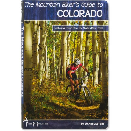 MTB The Mountain Biker's Guide to Colorado offers over 150 of the Centennial State's best rides. - $35.95