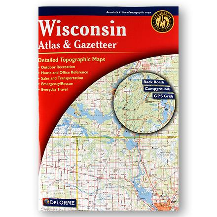 Camp and Hike The 12th edition DeLorme Wisconsin Atlas and Gazetteer offers detailed map coverage and information on the Badger State, from the Great Lakes to the Western Uplands. - $19.95
