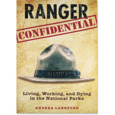 Camp and Hike Ranger Confidential offers a behind-the-scenes look at the life of a ranger in America's national parks. - $7.93