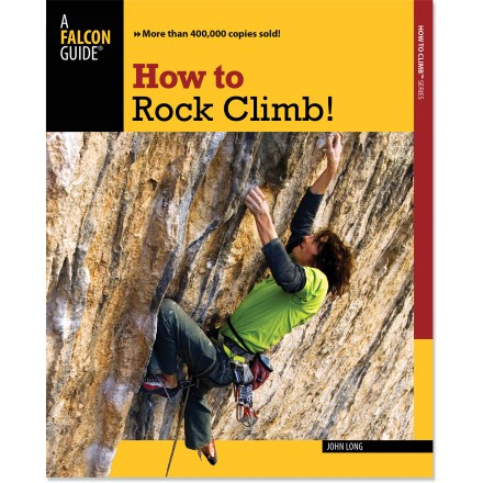 Climbing How to Rock Climb! helps you gain an edge and the confidence to climb with thorough instruction, clear photographs and expert experience. - $19.95
