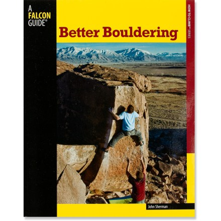 Climbing The updated edition of Better Bouldering helps you gain an edge and the confidence to climb with thorough instruction, clear photographs and expert experience. - $10.93