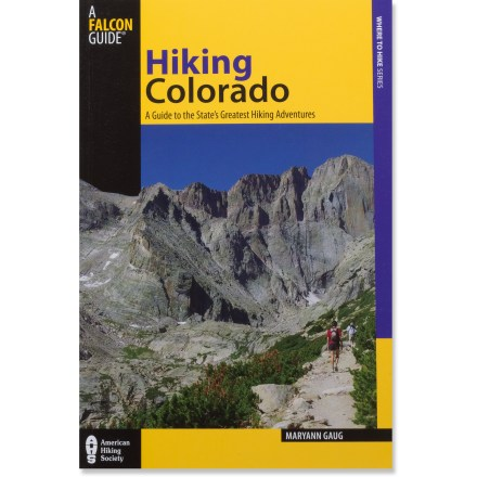 Camp and Hike The fully updated Hiking Colorado gives you plenty of reasons to lace up your boots and sample the finest trails Colorado has to offer. - $10.93