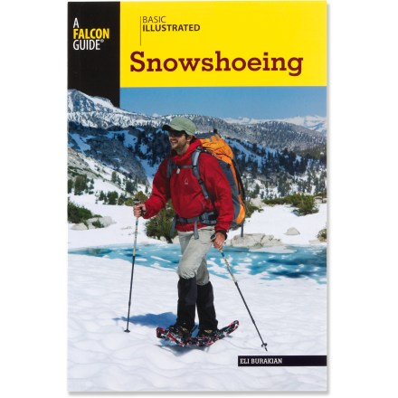 Basic Illustrated Snowshoeing answers all your questions about getting started; clear instructions means it won't be long before snowshoeing is as easy as walking out your front door. - $5.93