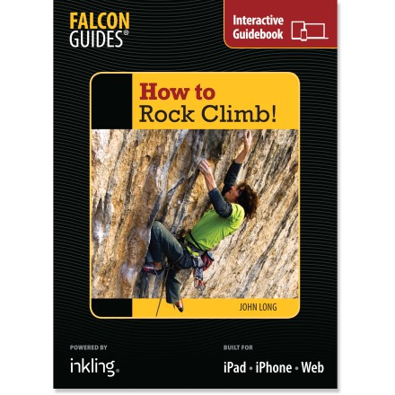 Climbing The enhanced digital book of How to Rock Climb! helps you gain an edge and the confidence to climb via thorough instruction, clear photographs and expert experience. - $8.93