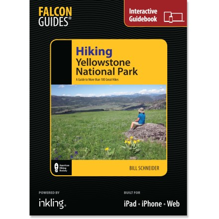 Camp and Hike Your perfect hike is waiting in the enhanced digital version of Hiking Yellowstone National Park. - $6.93