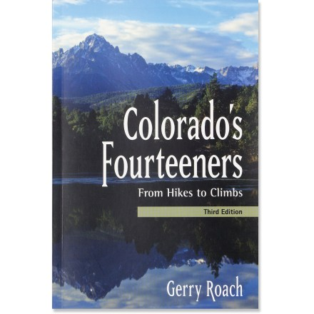Climbing The revised edition of Colorado's Fourteeners: From Hikes to Climbs brings you experienced advice and time-tested routes. - $29.95