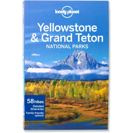 Camp and Hike Take the guesswork out of exploring these iconic parks with the help of Lonely Planet Guides Yellowstone and Grand Teton National Parks. - $9.93