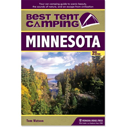 Camp and Hike Follow the updated edition of Best Tent Camping: Minnesota to the best car accessible destinations in Minnesota. - $15.95