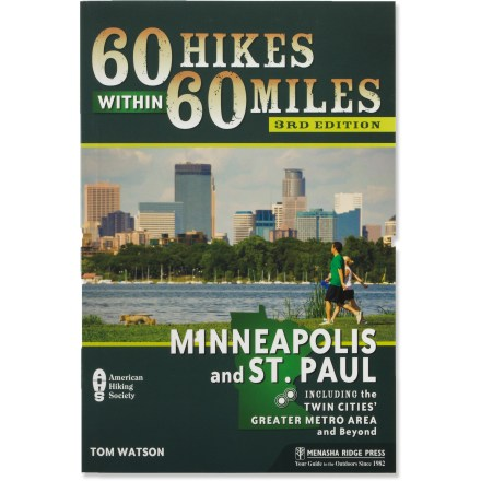 Camp and Hike The updated 60 Hikes Within 60 Miles: Minneapolis and St. Paul explores 60 of the best hiking trails in and around the Twin Cities. - $8.93