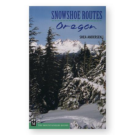 Camp and Hike No need to stop hiking when the snow flies--just switch to snowshoes and enjoy your favorite Oregon areas with fewer crowds. - $8.83