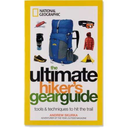 Camp and Hike Featuring complete, up-to-date information The Ultimate Hiker's Gear Guide from National Geographic takes you through every aspect of hiking equipment with a hefty dose of proven techniques. - $19.95