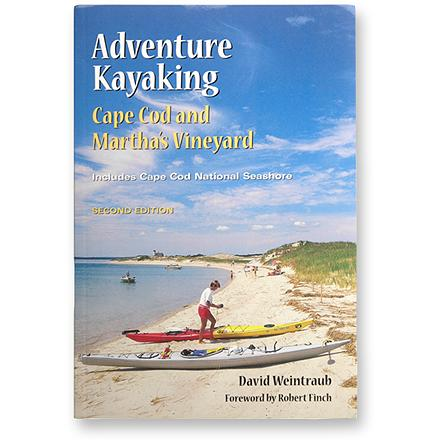 Kayak and Canoe Explore the beautiful beaches, bays, harbors, marshes and ponds of Cape Cod and Martha's Vineyard from your kayak with this book as your guide. - $8.93