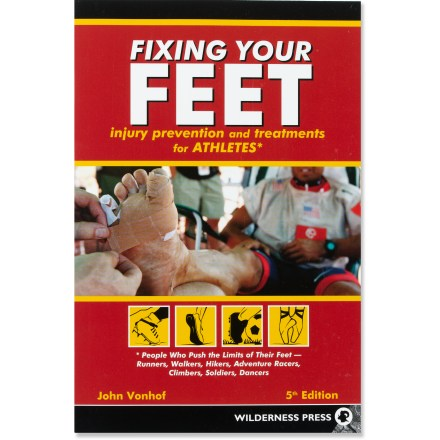 Fitness The updated edtion of Fixing Your Feet: Injury Prevention and Treatments for Athletes helps you learn the basics and finer points of foot care. - $19.95
