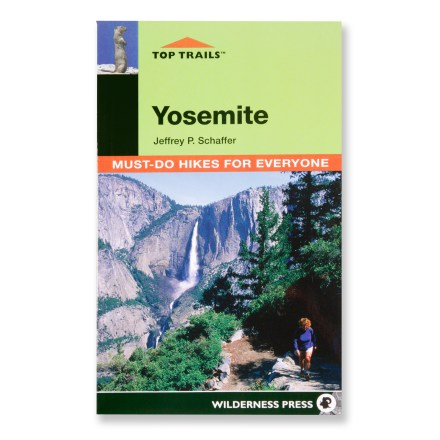 Camp and Hike Yosemite National Park offers an overwhelming number of outdoor adventures-find descriptions of 45 ''must do'' hikes  in Yosemite National Park. - $18.95
