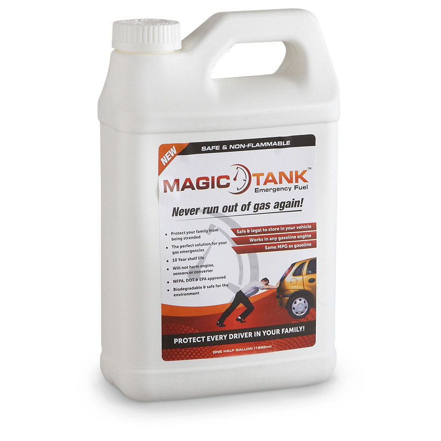 Magic Tank... never Make Magic Tank your backup fuel plan for you and your family! Act ONLINE Now! Never run out of gas again when you have this safe gas alternative! You'll never be stranded when you have this emergency fuel! Even on an empty tank, Magic Tank pushes gasoline left in the fuel line and tank bottom right into your engine. You get a 1/2-gallon container that gives you the same MPG as regular gasoline...enough to get you to the closest gas pump. And since it has the same properties as gasoline but without the explosive chemicals, use it for your car, boat, RV or any gas engine. It's non-flammable and safe to store in your vehicle for long periods of time. It's also great for your generator during storm season!Worry-free: Safe to store in trunk 10-yr. shelf life 91 octane... better than regular gasEPA and DOT-approved.Make Magic Tank your backup fuel plan for you and your family! - $14.99