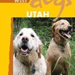 Mountaineers Books Best Hikes with Dogs: Utah - $18.95