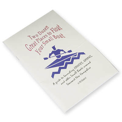 A guide to launching canoes, kayaks, and other small boats around seacoast New Hampshire. - $6.70
