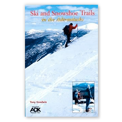 Ski From mountains to meadows to woodlands, Tony Goodwin's Ski and Snowshoe Trails in the Adirondacks provides 50 opportunities to get you out into a winter wonderland. - $12.95
