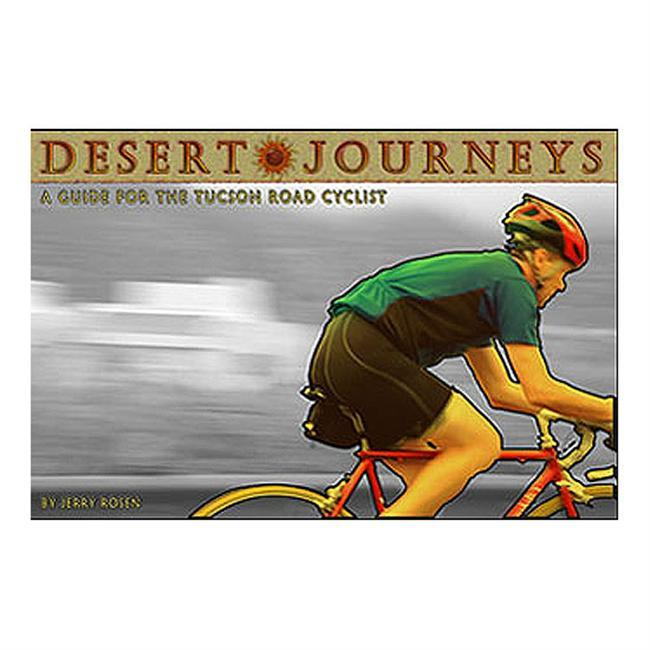 Desert Journeys: A Guide for the Tucson Road Cyclist is a beautiful publication by a 30-year Tucson resident. This detailed guide is chock-full of great rides, with maps, photographs, elevation charts and more. This is a must for any rider in Tucson! - $25.00